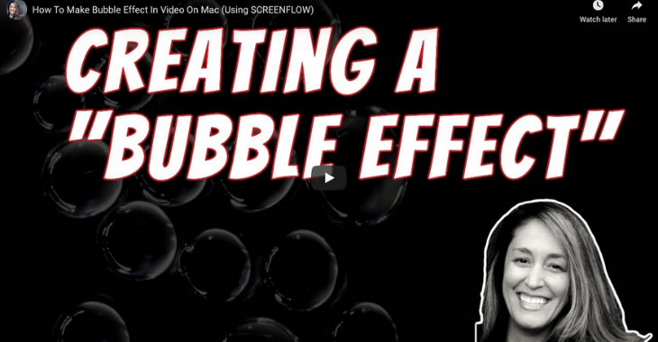 how to create a bubble effect in screenflow