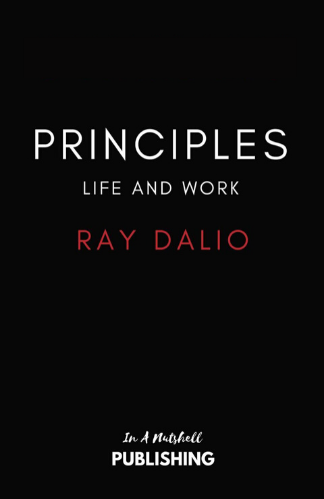Principles Life And Work Ray Dalio